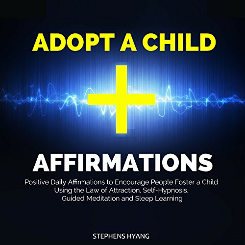 Adopt a Child Affirmations audiobook cover art