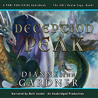 Deception Peak     The Ian's Realm Saga, Volume 1              By:                                                                                                                                 Dianne Lynn Gardner                               Narrated by:                                                                                                                                 Matt Josdal                      Length: 7 hrs and 16 mins     1 rating     Overall 4.0
