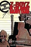 z robot - Zombies vs Robots: Z-Boyz in the Robot Graveyard