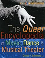 Queer Encyclopedia Of Music, Dance, And Musical Theater