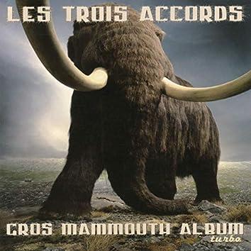 Gros mammouth album turbo