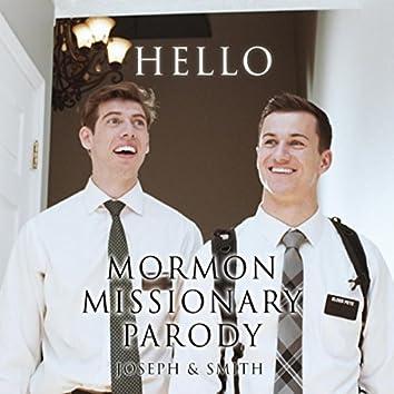Hello (Mormon Missionary Parody)