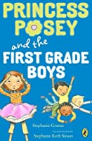Princess Posey and the First-Grade Boys (Princess Posey, First Grader) by Stephanie Greene(2014-06-26)