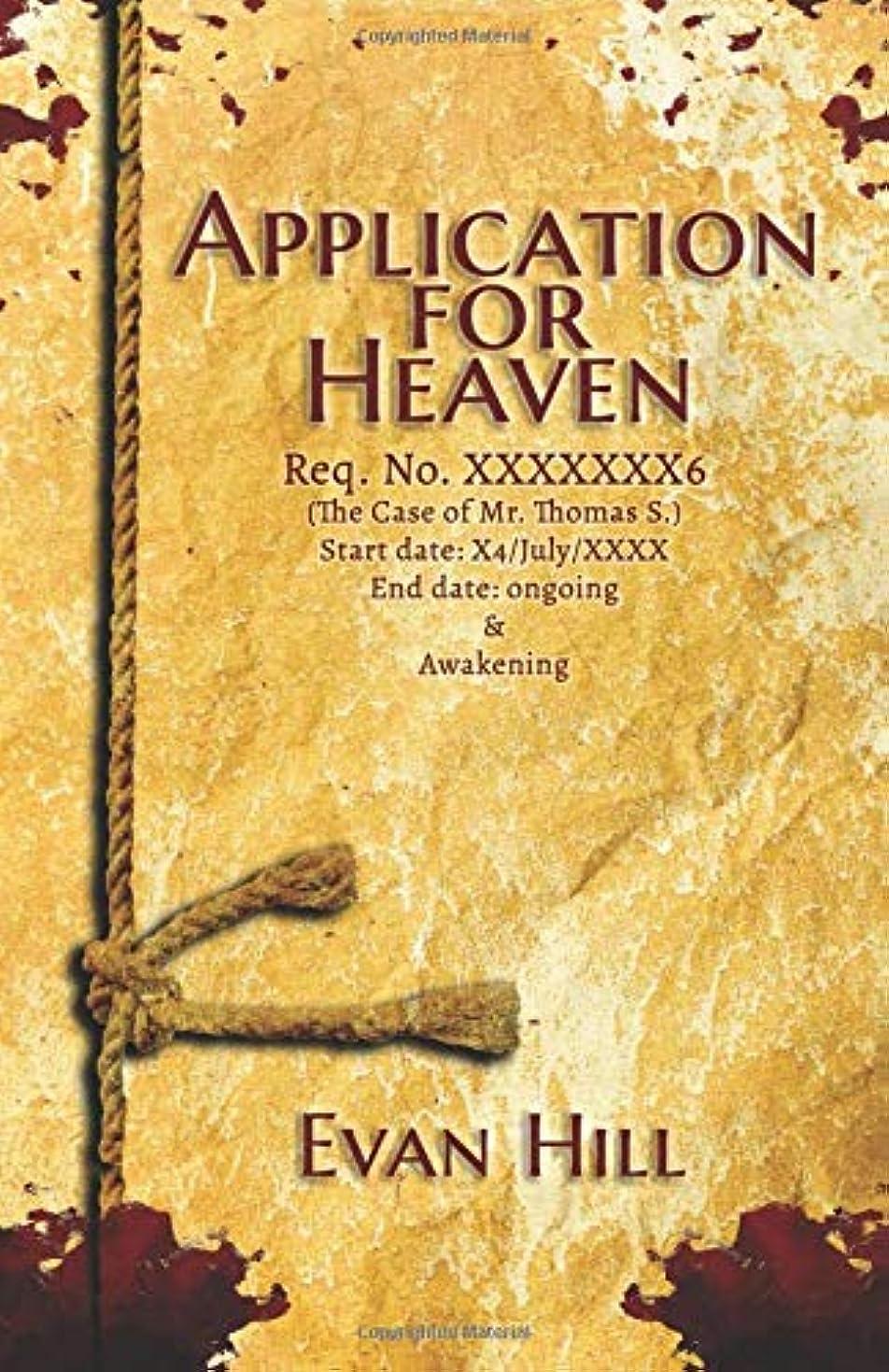 延期する鋭く系統的Application for Heaven: The Case of Mr. Thomas S.