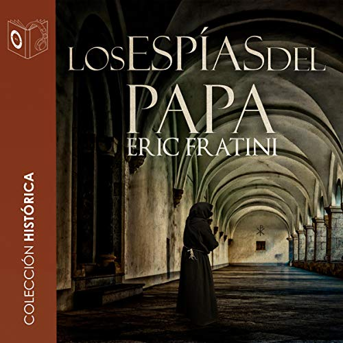Los espías del Papa [The Spies of the Pope] cover art
