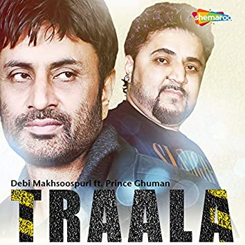 Traala (feat. Prince Ghuman)