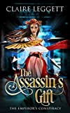 The Assassin's Gift (The Emperor's Conspiracy Book 1)