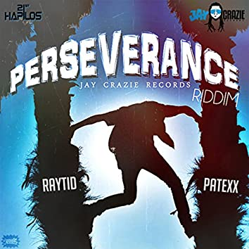 Perseverance Riddim
