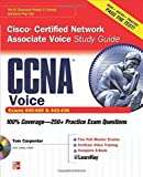 CCNA Cisco Certified Network Associate Voice Study Guide (Exams 640-460 & 642-436) (Certification Press) by Tom Carpenter (2010-11-01)