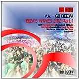 Go Deeva Ibiza's Waves 2012, Part 1