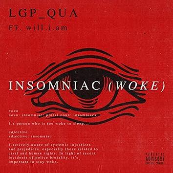 INSOMNIAC (woke)