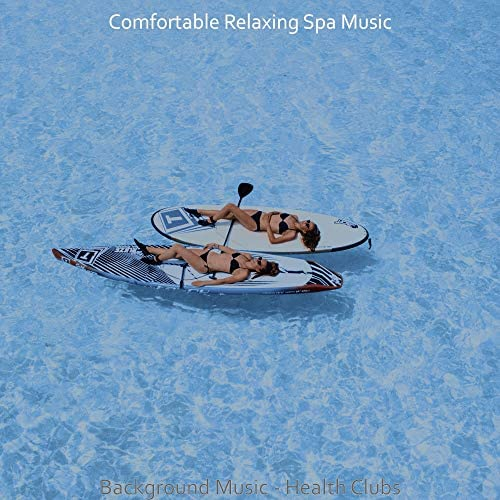 Comfortable Relaxing Spa Music