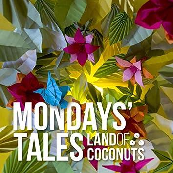 Mondays' Tales