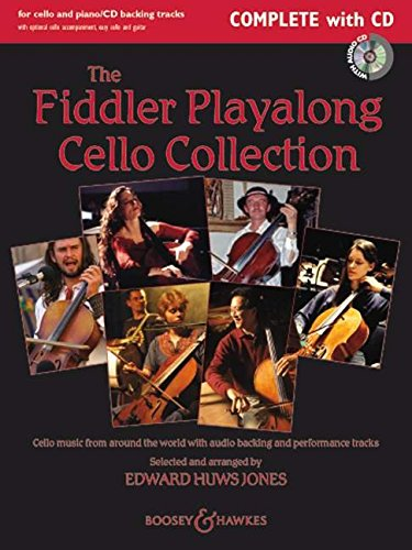 The Fiddler Playalong Cello Collection: Cello music from around the world. Violoncello (2 Violoncelli) und Klavier, Gitarre ad libitum. Ausgabe mit CD. (Fiddler Collection)