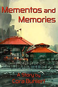 Mementos and Memories (In Love and War) by [Cora Buhlert]