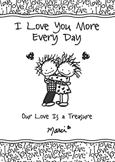 I Love You More Every Day: Our Love Is a Treasure