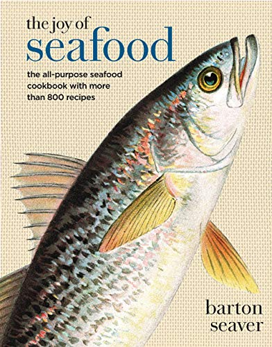 The Joy of Seafood: The All-Purpose Seafood Cookbook