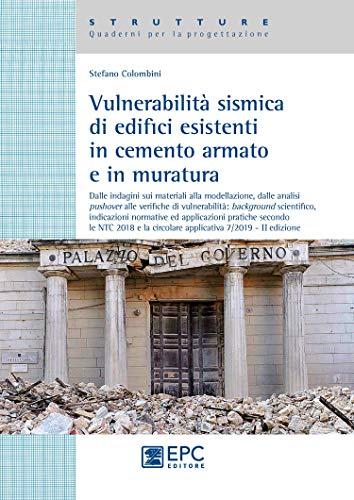Vulnerabilità sismica di edicifici esistenti in cemento armato e in muratura