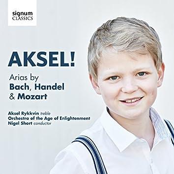 Aksel! Arias by Bach, Handel & Mozart