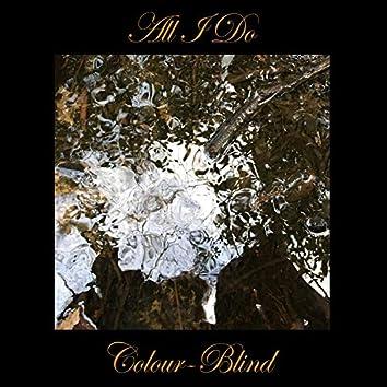 All I Do (feat. J & Trephena)