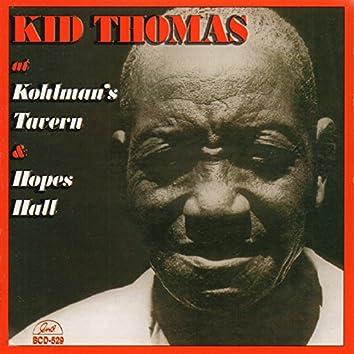 Kid Thomas at Kohlman's Tavern and Hopes Hall