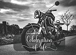 Celebration of Life: Guest Book for Memorial Service and Funeral Visitors Book. Black & White Vintage Motorbike