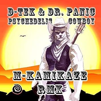 Psychedelic Cowboy (feat. Dr Panic) [M-Kamikaze Remix]
