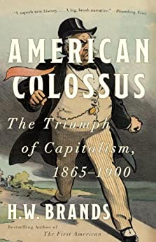 American Colossus by [H.W. Brands]