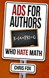 Ads for Authors Who Hate Math: Write Faster, Write Smarter