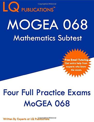 MOGEA 068 Mathematics Subtest: Missouri General Education Assessment (MoGEA) - Free Online Tutoring