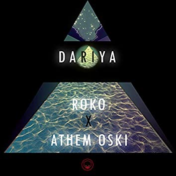 Dariya (feat. Athem Oski)