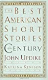 The Best American Short Stories of the Century (The Best American Series )