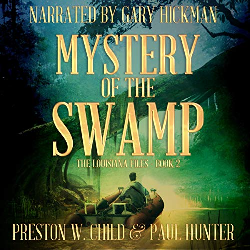 Mystery of the Swamp Audiobook By P.W. Child, Paul Hunter cover art