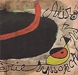 JOAN MIRO. Sèrie Mallorca (gravats). Sala Pelaires, Palma de Mallorca, abril-maig 1973 (catálogo exposición)