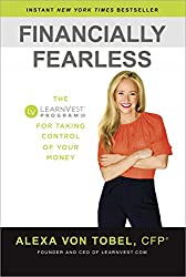 Financially Fearless by Alexa Von Tobel,CFP recommended for ted talks for women in their 20 s