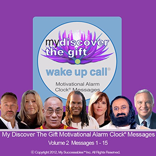 My Discover the Gift Wake UP Call (TM) - Morning Inspirations with the Dalai Lama and Other Thought Leaders - Volume 2 audiobook cover art