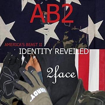 Ab2: America's Beast II Identity Revealed