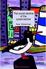 The social decline of the oystercatcher (English Edition) Kindle Ausgabe