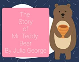 Story of little Mr. Teddy Bear: Interactive book to read along with a grown up or a teacher.