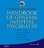 Massachusetts General Hospital Handbook of General Hospital Psychiatry: Expert Consult - Online and Print (Expert Consult Title: Online + Print) (English Edition)