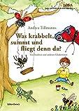 Was krabbelt, summt und fliegt denn da?: Von Insekten und anderen Gliedertieren. (Kreisel / Themen und Projekte für die Arbeit mit Kindern.)
