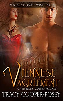 Viennese Agreement (Beloved Bloody Time) by [Tracy Cooper-Posey]