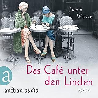 Das Café unter den Linden                   Autor:                                                                                                                                 Joan Weng                               Sprecher:                                                                                                                                 Leonie Schliesing                      Spieldauer: 6 Std. und 26 Min.     23 Bewertungen     Gesamt 3,4