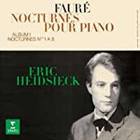 Faure: 13 Nocturnes by Eric Heidsieck (2014-08-20)