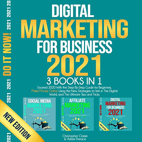 Couverture de Digital Marketing for Business 2021, 3 Books in 1