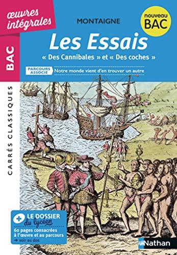 EPUB - Essais ' Des Cannibales ', ' Des Coches ' - BAC 2020 Parcours associés Notre monde vient d'en trouver un autre – Carrés classiques oeuvres intégrales (French Edition)