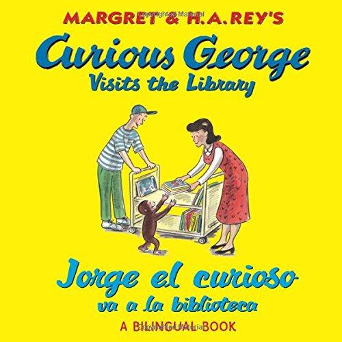 Jorge El Curioso Va a la Biblioteca/Curious George Visits the Library (Bilingual Edition)