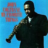 "album cover: ""My Favorite Things"" by John Coltrane"