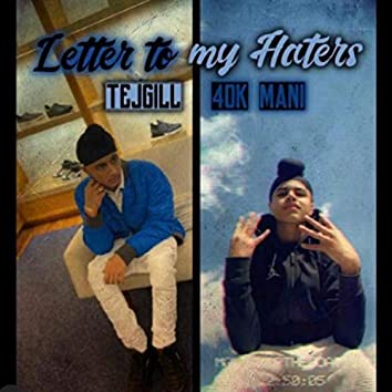 Letter To My Haters (feat. Mani Gill)
