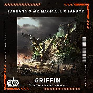 Griffin (Electro BEAT 100 Anthem)